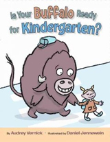 "book ""Is Your Buffalo Ready for Kindergarten"""