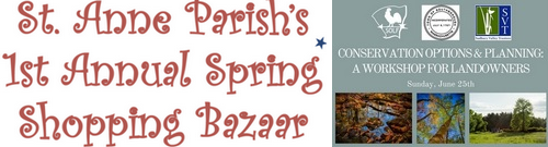 Post image for Weekend at a Glance: St. Anne's Spring Bazaar and Conservation workshop for landowners