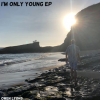 I'm Only Young album cover