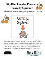 Skyrise presents Scaredy Squirrel flyer