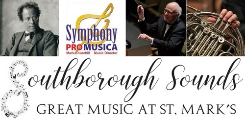Post image for Southborough Sounds: Symphony Pro Musica performs Mahler's 3rd Symphony – Sunday