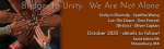 Bridges to Unity We Are Not Alone rescheduled concert