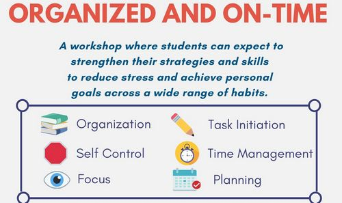 "Post image for Helping middle & high school students be ""Organized and On Time"" – weekly workshop series"