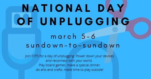 Post image for Reminder: SYFS invites you to Unplug – Tonight to sundown on Saturday