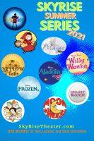 SkyRise Children's Theater summer series 2021 poster